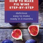 halved fresh figs - How to Make Fig Wine at Home - Stone Family Farmstead