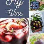 fresh figs and a glass of fig wine - How to Make Fig Wine at Home - Stone Family Farmstead