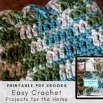 Easy Crochet Projects for the Home