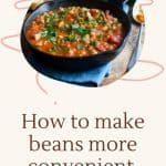 beans in a skillet - How to Make Dehydrated Beans for Convenience Food- Stone Family Farmstead