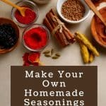 How to Make Your Own Homemade Chili Seasoning and Other Homemade Mixes - Stone Family Farmstead